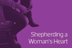 Shepherding a Woman's Heart